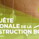 enquete construction bois